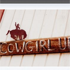 Cowgirl Up<3