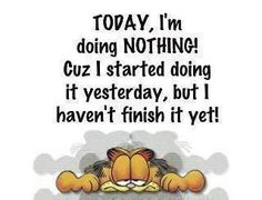 TODAY, I'm Doing NOTHING!