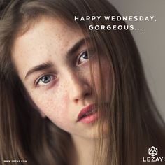 Good morning gorgeous: We wish you a lovely Wednesday! // your LEZAY team