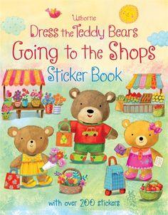 """Dress the teddy bears going to the shops sticker book"" at Usborne Children's Books Teddy Bear Cartoon, Teddy Bears, Happy Teddy Bear Day, Inspiration Tattoo, Buying Books Online, Little Red Hen, Sticker Shop, Sticker Books, Shops"