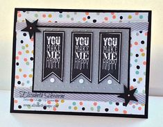 You Make Me Happy, Happy, Happy by Queen Elizabeth - Cards and Paper Crafts at Splitcoaststampers