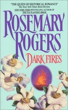 Dark Fires by Rosemary Rogers,