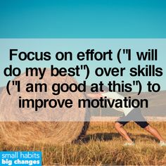 To improve your motivation, focus more on the individual effort you put into a task, rather than your current level of skill. Not Enough Sleep, Tiny Steps, Motivational Images, Business Coaching, Cognitive Behavioral Therapy, Personal Goals, Healthier You, Emotional Intelligence, Self Improvement