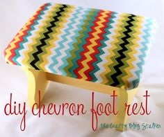 DIY Chevron Foot Rest  I need one of these for under my desk at home!