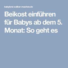 Beikost einführen für Babys ab dem 5. Monat: So geht es