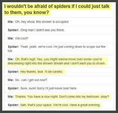 Spiders would be a lot less scary. But then there is always Aragog..... Yeesh