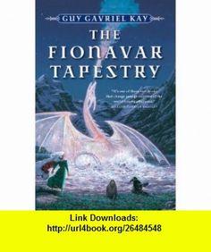The Fionavar Tapestry 1. The Summer Tree 2. The Wandering Fire 3. The Darkest Road (9780006479505) Guy Gavriel Kay , ISBN-10: 0006479502  , ISBN-13: 978-0006479505 ,  , tutorials , pdf , ebook , torrent , downloads , rapidshare , filesonic , hotfile , megaupload , fileserve
