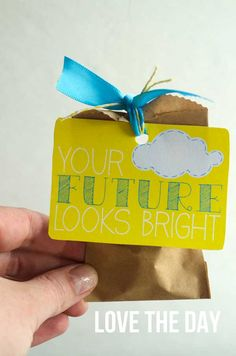 """Free Printable: """"your future looks bright"""" gift tag"""