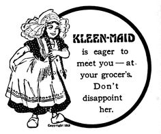 Kleen-Maid is eager to meet you... (1913)
