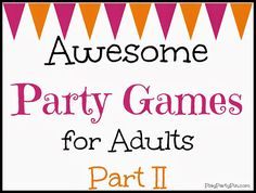 Ever since I posted my five awesome party games for adults, it has been one of my most popular posts. Who knew so many people were looking for party games for adults? I love games so I've decided to g Games For Teens, Adult Games, Adult Party Games For Large Groups, Dinner Party Games For Adults, New Years Eve Party Ideas For Adults, Large Group Games, Big Group, Adult Fun, Dinner Parties