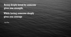 Being deeply loved by someone ~Love Quotes