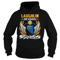 Laughlin, Nevada - Its Where My Story Begins - gifts - coworker gift. PURCHASE NOW =>  https://www.sunfrog.com/States/Laughlin-Nevada--Its-Where-My-Story-Begins-103088806-Black-Hoodie.html?60505