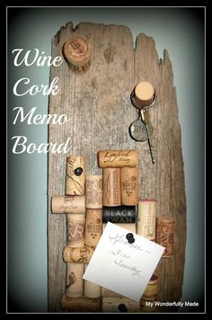 """Wonderfully Made"": Wine Cork Memo Board A less ""in the box"" version of the popular wine cork board."
