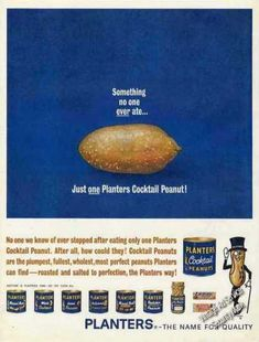 """Planters Cocktail Peanuts """"No One Ever Ate One"""" (1962)"""