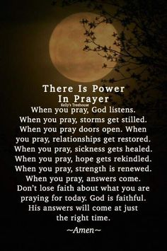 The power of prayer 🙏💚 Prayer Scriptures, Bible Prayers, Faith Prayer, God Prayer, Prayer Quotes, Power Of Prayer, Bible Verses Quotes, Faith In God, Faith Quotes