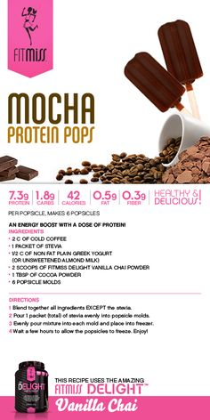 Mocha Protein Pops featuring Vanilla Chai Delight!! #FitMiss #Recipe Purchase Delight HERE: http://www.fitmiss.com/store