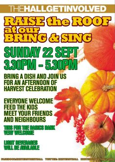 Come along to our Bring and Sing, an afternoon of harvest celebration. Harvest, Singing, Celebration, Bring It On, Posters, Dishes, Fruit, Food, Meal