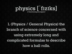 Physics is about reaaaaaally long formulas
