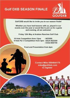 THE END OF THE GOLF SEASON IS FAST APPROACHING! Join our end of year golf finale May 12th at Arabian Ranches