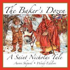 The Baker's Dozen - A Saint Nicholas Tale