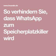 So verhindern Sie, dass WhatsApp zum Speicherplatzkiller wird