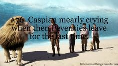 It represents so much of Prince caspian and the pevensies realtionship that he had to stay behind. It's a downer to see him go all the way with them in the movies
