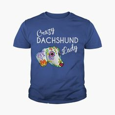 Crazy DACHSHUND lady WIENER Dog Dad Mom Lady Man Men Women Woman Wife Girl Boy Lover, #gift #ideas #Popular #Everything #Videos #Shop #Animals #pets #Architecture #Art #Cars #motorcycles #Celebrities #DIY #crafts #Design #Education #Entertainment #Food #drink #Gardening #Geek #Hair #beauty #Health #fitness #History #Holidays #events #Homedecor #Humor #Illustrations #posters #Kids #parenting #Men #Outdoors #Photography #Products #Quotes #Science #nature #Sports #Tattoos #Technology #Tr.. Dachshund Costume, Dachshund Humor, Dapple Dachshund Puppy, Dachshund Tattoo, Dachshund Puppies For Sale, Dachshund Quotes, Baby Dachshund, Dachshund Shirt, Dachshund Gifts