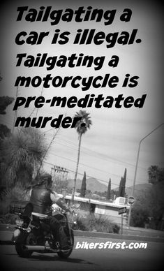 Give us space! Get over your preconceived notions about bikers and realize that they are men and women, fathers and mothers and callous disrespect for them may cost a child a lifetime filled with a mom and dad.