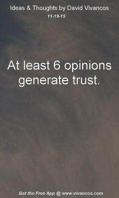 At least 6 opinions generate trust. [November 19th 2015] https://www.youtube.com/watch?v=2yo5m3fj43g