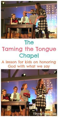 The Taming the Tongue Chapel - Happy Home Fairy Kids Church Lessons, Youth Lessons, Bible Lessons For Kids, Children Church, Singing Lessons, Art Lessons, Preschool Bible, Bible Activities, Church Activities