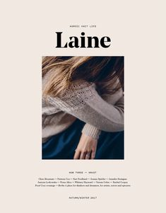 Laine Magazine Issue 3 Autumn Winter 2017 - PREORDER
