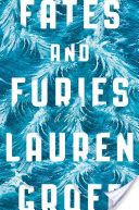 Fates and furies / Lauren Groff