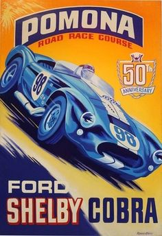 Cooper Coventry Climax and Monaco Grand Prix 1959 by Robert Carter. A wonderful nostalgic poster of the classic Monaco Grand Prix! Ford Shelby Cobra, Ac Cobra, Us Cars, Race Cars, Fantasy Anime, Monaco Grand Prix, Racing Events, Usa Tumblr, Vintage Race Car