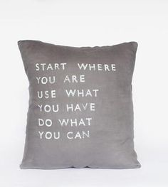 """Start Where You Are..."" Linen Pillow"