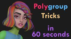 60 Second Tut - Polygroup Tricks in Zbrush