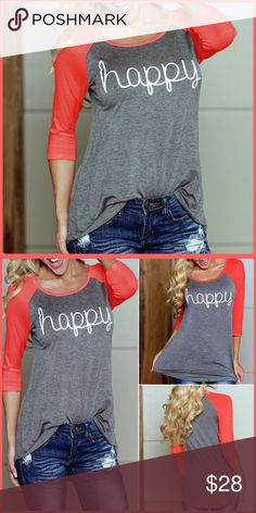 "List! ""Happy"" Coral Raglan 3/4 Sleeve Tee! NEW! Adorable bright colored tee! Marked size 3X but will fit size XL best. Measurements coming soon. NWT! Boutique Tops Tees - Long Sleeve"