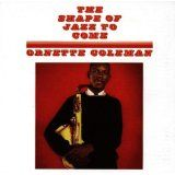 The Shape of Jazz to Come (Audio CD)By Ornette Coleman