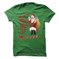 Christmas Tshirt For Only Olivia T Shirt, Hoodie, Sweatshirts - custom tshirts #hoodie #style