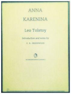 Just reread Anna Karenina by Leo Tolstoy