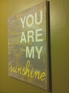 16X20 canvas sign - You Are My Sunshine quote, typography word art, decoration, gift, nursery. $40.00, via Etsy.