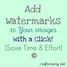 Add watermarks to protect your images.  (Used to do this to photos on a daily basis. Haven't in awhile, so good to know!)