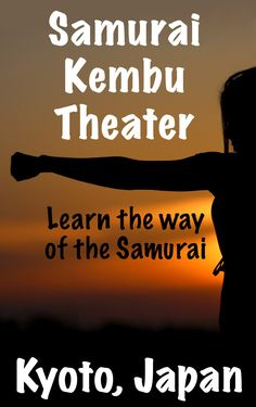 Looking for things to do in Kyoto, Japan? At the Samurai Kembu Theater, visitors get to learn about 'Kembu,' the traditional sword art practiced by the ancient samurai of Japan. It's definitely a unique, must have experience in Japan for those interested in Japanese culture and history.   #Samurai #Kembu #Theater #Kyoto #Japan