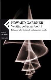 L'ultimo di Gardner. Insegnare le virtù nel nostro tempo.