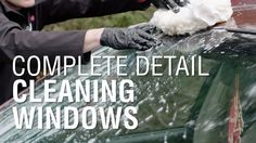 Cleaning Windows | Autoblog Details | Complete Detail Ep. 9