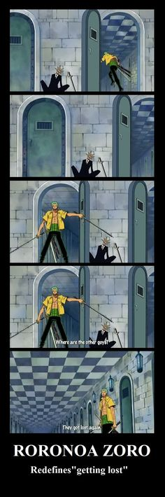 lol, one piece, and roronoa zoro-bild Anime One Piece, Roronoa Zoro, Manga Anime, One Piece Funny, The Pirate King, Pokemon, 0ne Piece, Fanart, Demotivational Posters