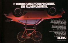 It could change your priorities...   Klein Bike