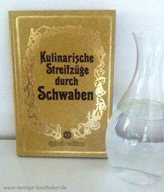 Koch Buch KULINARISCHE STREIFZÜGE DURCH SCHWABEN Verlag SIGLOCH EDITION gebunden