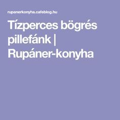 Tízperces bögrés pillefánk   Rupáner-konyha Recipes, Ripped Recipes, Cooking Recipes, Medical Prescription, Recipe