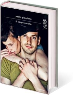 Paolo Giordano, Il corpo umano  404 : file not found per Orwell http://pubblicogiornale.it/cultura-2/il-corpo-umano-di-paolo-giordano/.