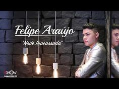 Felipe Araújo - Noite Fracassada